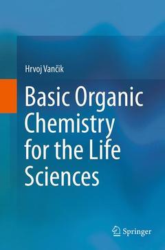 Couverture de l'ouvrage Basic Organic Chemistry for the Life Sciences