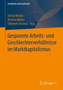Couverture de l'ouvrage Gespannte Arbeits- und Geschlechterverhältnisse im Marktkapitalismus