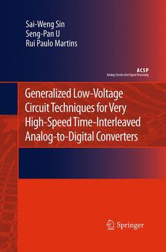 Couverture de l'ouvrage Generalized low-voltage circuit techniques for very high-speed time-interleaved analog-to-digital converters (series: analog circuits and