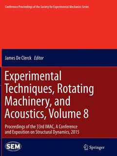 Cover of the book Experimental Techniques, Rotating Machinery, and Acoustics, Volume 8