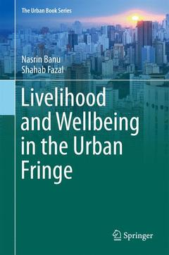 Couverture de l'ouvrage Livelihood and Wellbeing in the Urban Fringe