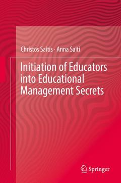 Couverture de l'ouvrage Initiation of Educators into Educational Management Secrets
