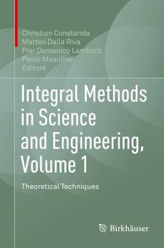 Couverture de l'ouvrage Integral Methods in Science and Engineering, Volume 1