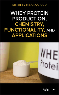 Couverture de l'ouvrage Whey Protein Production, Chemistry, Functionality and Applications