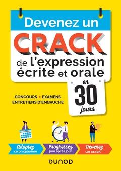 Couverture de l'ouvrage Devenez un crack de l'expression écrite et orale en 30 jours