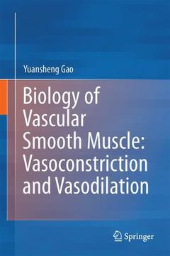Couverture de l'ouvrage Biology of Vascular Smooth Muscle: Vasoconstriction and Dilatation