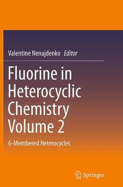 Cover of the book Fluorine in Heterocyclic Chemistry Vol. 2