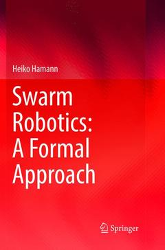 Cover of the book Swarm Robotics: A Formal Approach