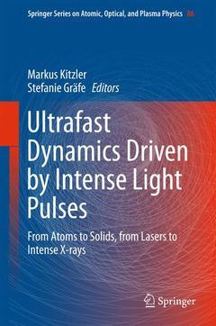 Couverture de l'ouvrage Ultrafast Dynamics Driven by Intense Light Pulses