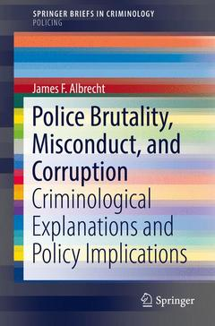 Cover of the book Police Brutality, Misconduct, and Corruption