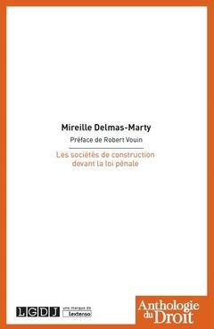 Couverture de l'ouvrage Les sociétés de construction devant la loi pénale