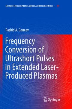Couverture de l'ouvrage Frequency Conversion of Ultrashort Pulses in Extended Laser-Produced Plasmas