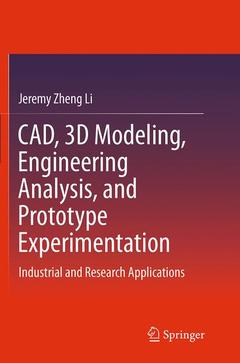 Couverture de l'ouvrage CAD, 3D Modeling, Engineering Analysis, and Prototype Experimentation