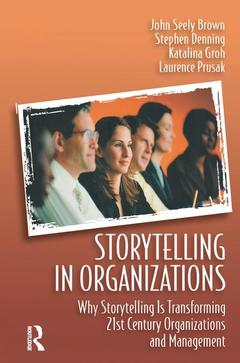 Cover of the book Storytelling in organizations : how narrative and storytelling are transforming twenty-first century managment