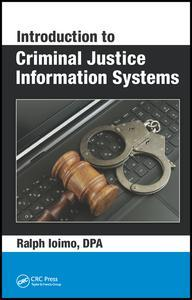 Couverture de l'ouvrage Introduction to Criminal Justice Information Systems