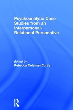 Cover of the book Psychoanalytic Case Studies from an Interpersonal-Relational Perspective