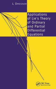 Couverture de l'ouvrage Applications of lie's theory of ordinary and partial differential equations