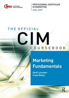 Cover of the book Cim coursebook 06/07 marketing fundamentals