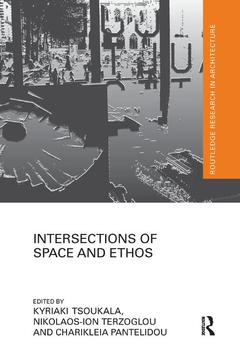 Couverture de l'ouvrage Intersections of Space and Ethos