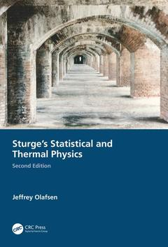 Couverture de l'ouvrage Sturge's Statistical and Thermal Physics, Second Edition