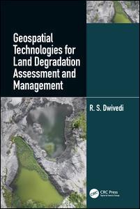 Couverture de l'ouvrage Geospatial Technologies for Land Degradation Assessment and Management