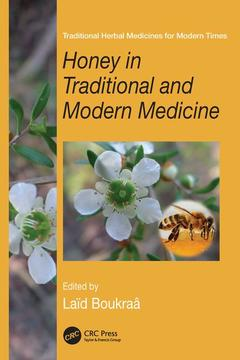 Couverture de l'ouvrage Honey in Traditional and Modern Medicine