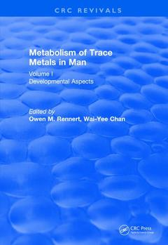 Couverture de l'ouvrage Revival: Metabolism of Trace Metals in Man Vol. I (1984)