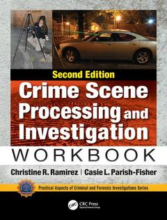 Cover of the book Crime Scene Processing and Investigation Workbook, Second Edition