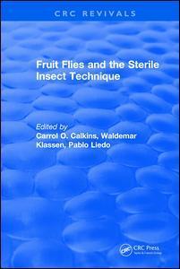 Couverture de l'ouvrage Fruit Flies and the Sterile Insect Technique