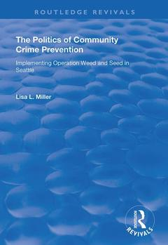 Cover of the book The Politics of Community Crime Prevention
