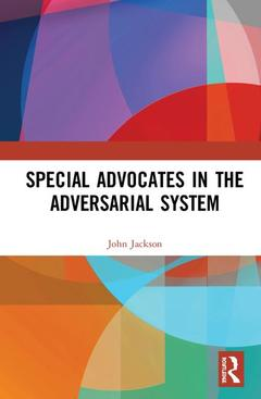 Cover of the book Special Advocates in the Adversarial System