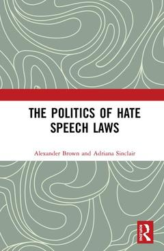 Cover of the book The Politics of Hate Speech Law