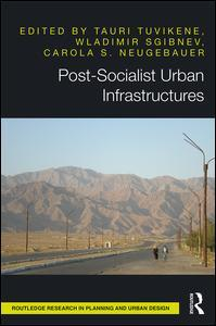 Cover of the book Post-Socialist Urban Infrastructures