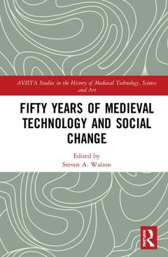 Couverture de l'ouvrage Fifty Years of Medieval Technology and Social Change