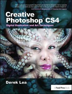 Cover of the book Creative Photoshop CS4: digital illustration & art techniques