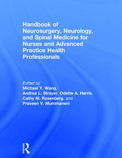 Couverture de l'ouvrage Handbook of Neurosurgery, Neurology, and Spinal Medicine for Nurses and Advanced Practice Health Professionals