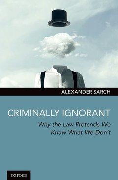Couverture de l'ouvrage Criminally Ignorant