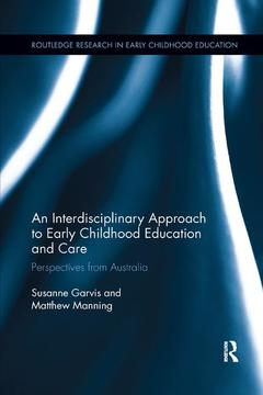 Couverture de l'ouvrage An Interdisciplinary Approach to Early Childhood Education and Care