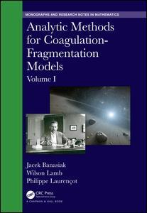 Couverture de l'ouvrage Analytic Methods for Coagulation-Fragmentation Models, Volume I