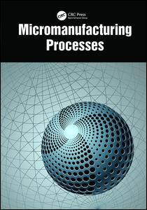 Couverture de l'ouvrage Micromanufacturing Processes