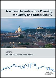 Couverture de l'ouvrage Town and Infrastructure Planning for Safety and Urban Quality