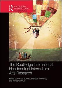 Cover of the book The Routledge International Handbook of Intercultural Arts Research