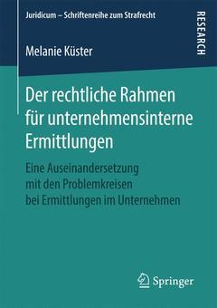 Couverture de l'ouvrage Der rechtliche Rahmen für unternehmensinterne Ermittlungen