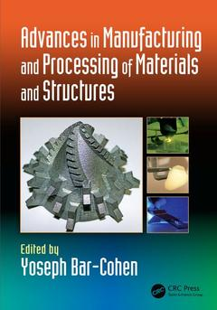 Couverture de l'ouvrage Advances in Manufacturing and Processing of Materials and Structures