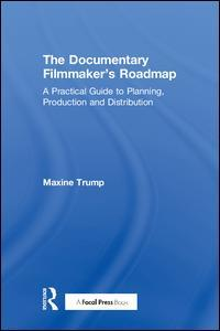 Cover of the book The Documentary Filmmaker's Roadmap