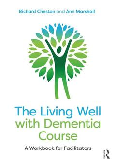 Couverture de l'ouvrage The Living Well with Dementia Course