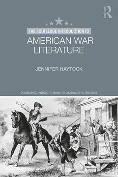 Cover of the book The Routledge Introduction to American War Literature