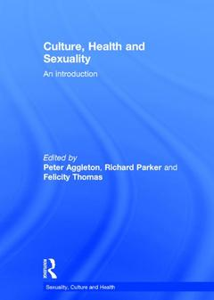 Couverture de l'ouvrage Culture, Health and Sexuality