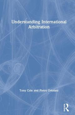 Cover of the book Understanding International Arbitration