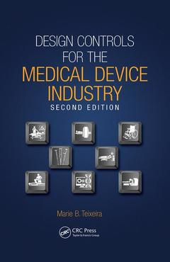 Couverture de l'ouvrage Design Controls for the Medical Device Industry